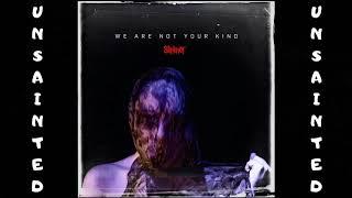 Slipknot - Unsainted  AUDIO HQ
