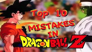 Top 10 Mistakes In DRAGON BALL Z