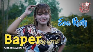 Esa Risty - Baper