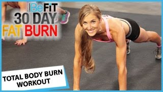 Video 30 Day Fat Burn: Total Body Burn Workout download MP3, 3GP, MP4, WEBM, AVI, FLV November 2017