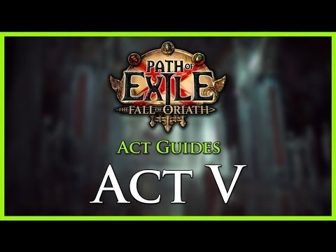 Path of Exile: Act & Leveling Guides - Act V