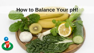How To Balance Your Body's pH