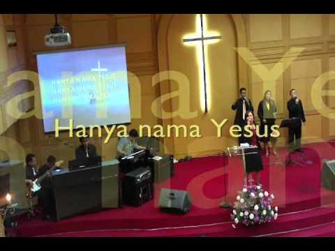 Kaulah Harapan - Hanya nama Yesus by Arnie (#Basilea Church)