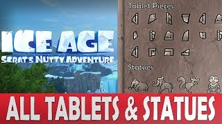 Ice Age Scrat's Nutty Adventure All Tablets & Statues   All Collectibles 80/80 - 20/20