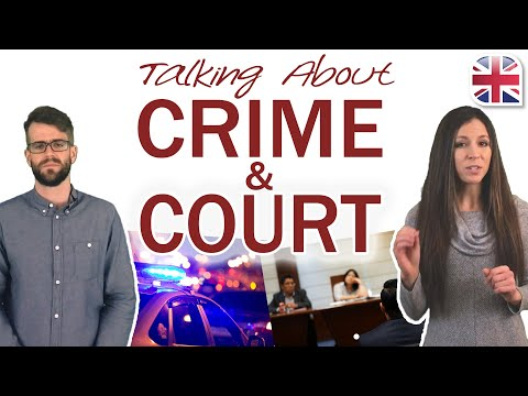 Talking About Crime and Court in English - Spoken English Lesson