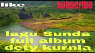 Gambar cover Lagu Sunda enak buat temen kerja, full album dety Kurnia terbaru 2019