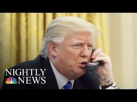 Transcripts: Blunt Calls Between Pres. Donald Trump And Mexico, Australia Leaders | NBC Nightly News
