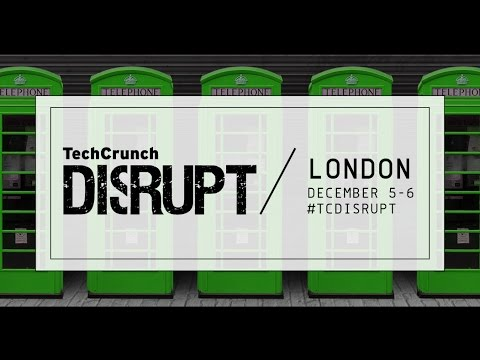 Live on Day 1 of Disrupt London 2016