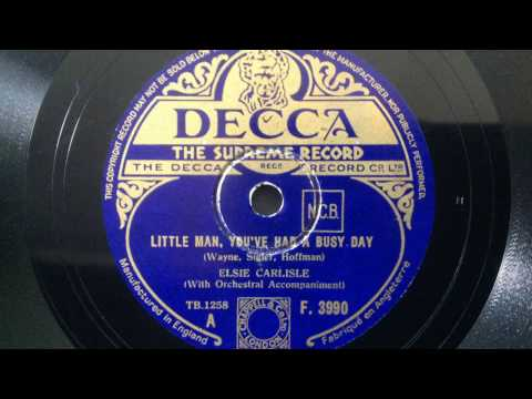 "Elsie Carlisle - ""Little Man, You've Had a Busy Day"" (1934)"