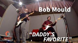 "Bob Mould performs ""Daddy's Favorite"" (Live on Sound Opinions)"