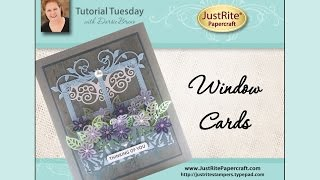JustRite Papercraft Window Cards by Darsie Bruno