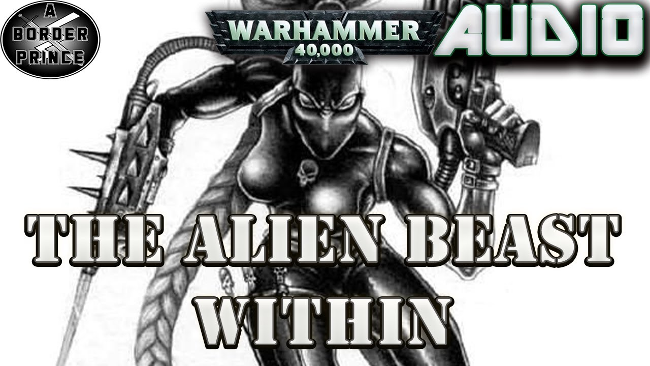 WARHAMMER 40K AUDIO: The Alien Beast Within By Ian Watson
