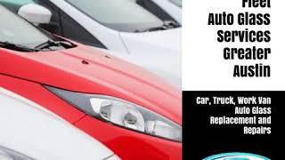 Vehicle Fleet Auto Glass Services Greater Austin