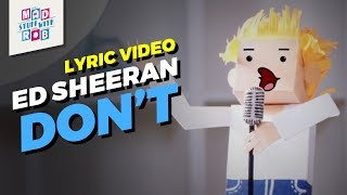 Ed Sheeran - Don't | Lyric Video | MadStuffWithRob