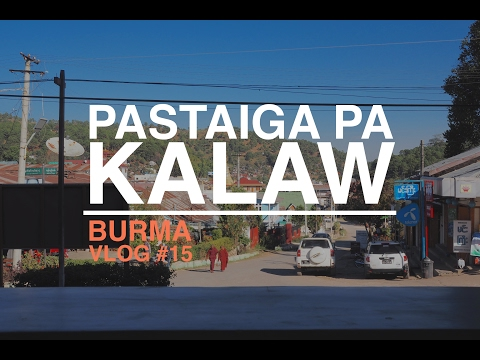 Burma VLOG #15 - Pastaiga pa Kalaw