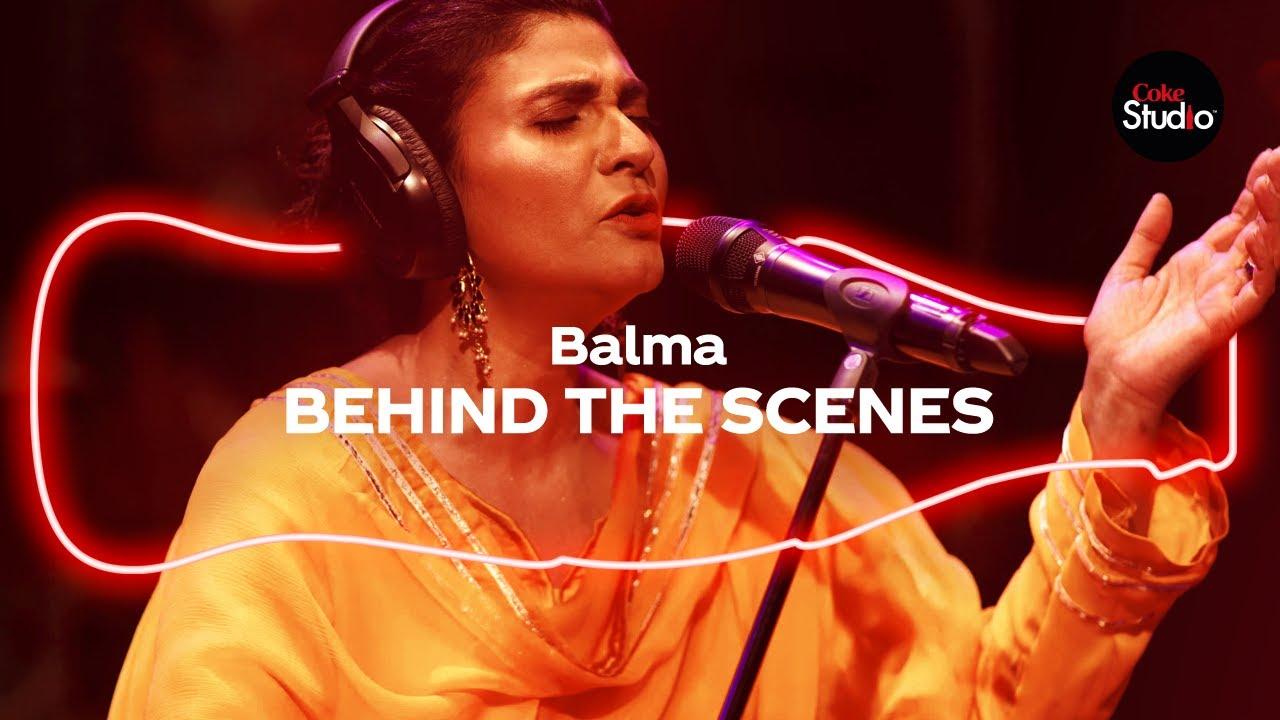 Coke Studio Season 12 | Balma | BTS | Fariha Pervez