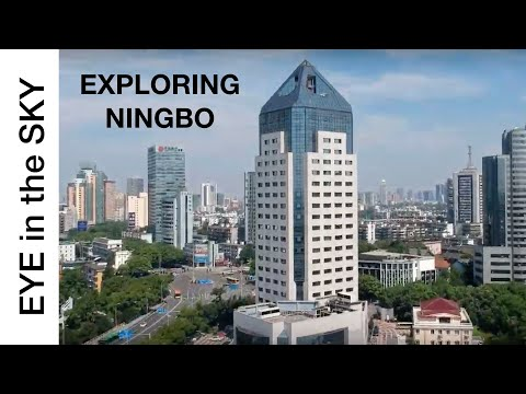 Ningbo Aerial Documentary (An EYE IN THE SKY over Ningbo China)