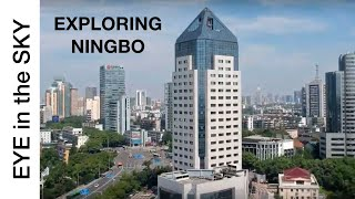 An Eye in the Sky Over China: EXPLORING NINGBO