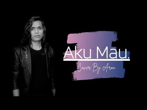 ONCE - AKU MAU Cover by AROEN
