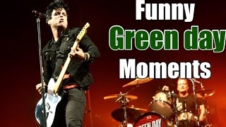 GREEN DAY FUNNY MOMENTS!!!