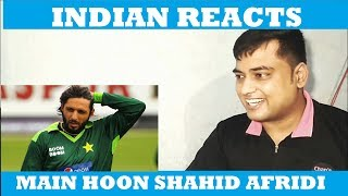 MAIN HOON SHAHID AFRIDI | Trailer Reaction | Review | by Mayank