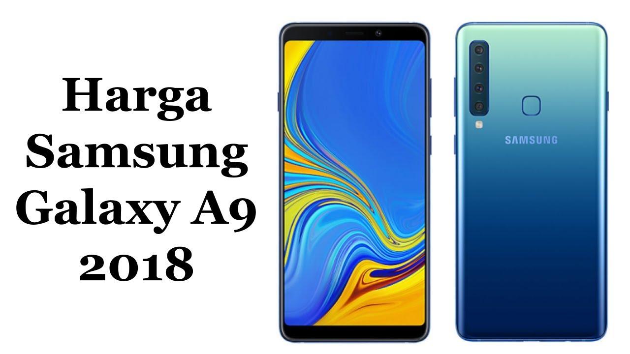 Harga Samsung Galaxy A9 2018 Dan Spesifikasi Lengkap Youtube