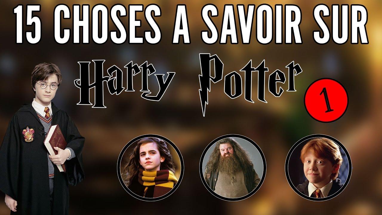 15 Choses A Savoir Sur Harry Potter 1 Le Saviez Vous Hp à