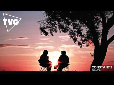Constant Z - Tell Me