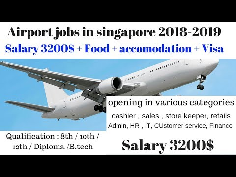 Changi Airport jobs in Singapore || Salary 3200$