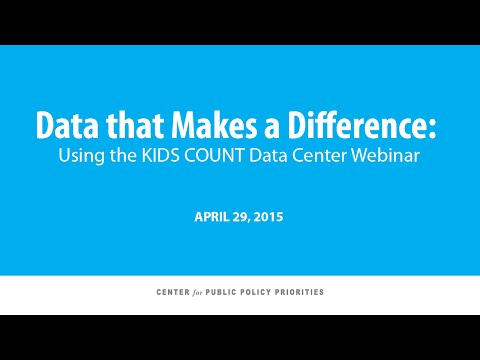 Webinar: Using the KIDS COUNT Data Center