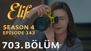 Video Elif 703. Bölüm | Season 4 Episode 143 download MP3, 3GP, MP4, WEBM, AVI, FLV April 2018