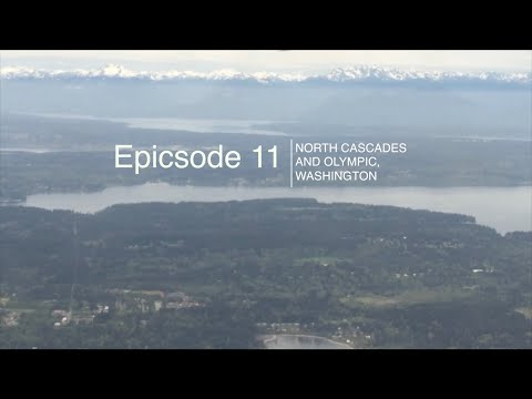 epicsode 1 1 - north cascades and olympic national park