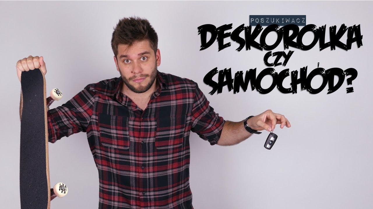 DESKOROLKA CZY SAMOCHÓD? | Poszukiwacz #308