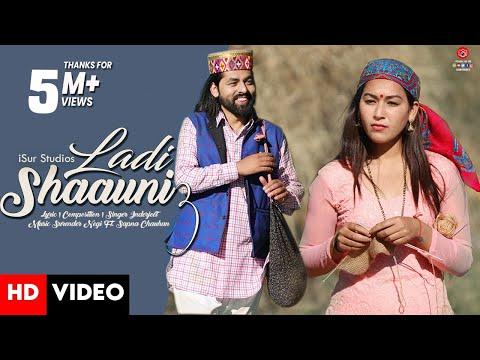 Latest Himachali Song 2021 | Ladi Shaauni 3 | Inderjeet Ft. Sapna Chauhan | Surender Negi |  iSur