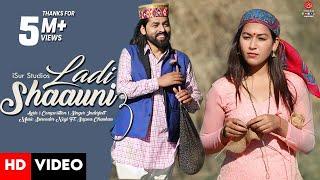 Latest Himachali Song 2021   Ladi Shaauni 3   Inderjeet Ft. Sapna Chauhan   Surender Negi    iSur