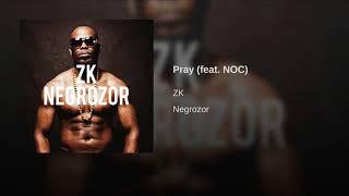 Pray (feat. NOC)