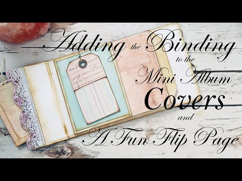 Adding the Binding into the Mini Album + A Fun Flip Out Page