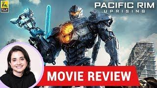 Anupama Chopra's Movie Review of Pacific Rim Uprising |  Steven S. DeKnight | John Boyega