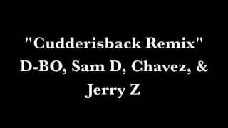 Cudderisback Remix