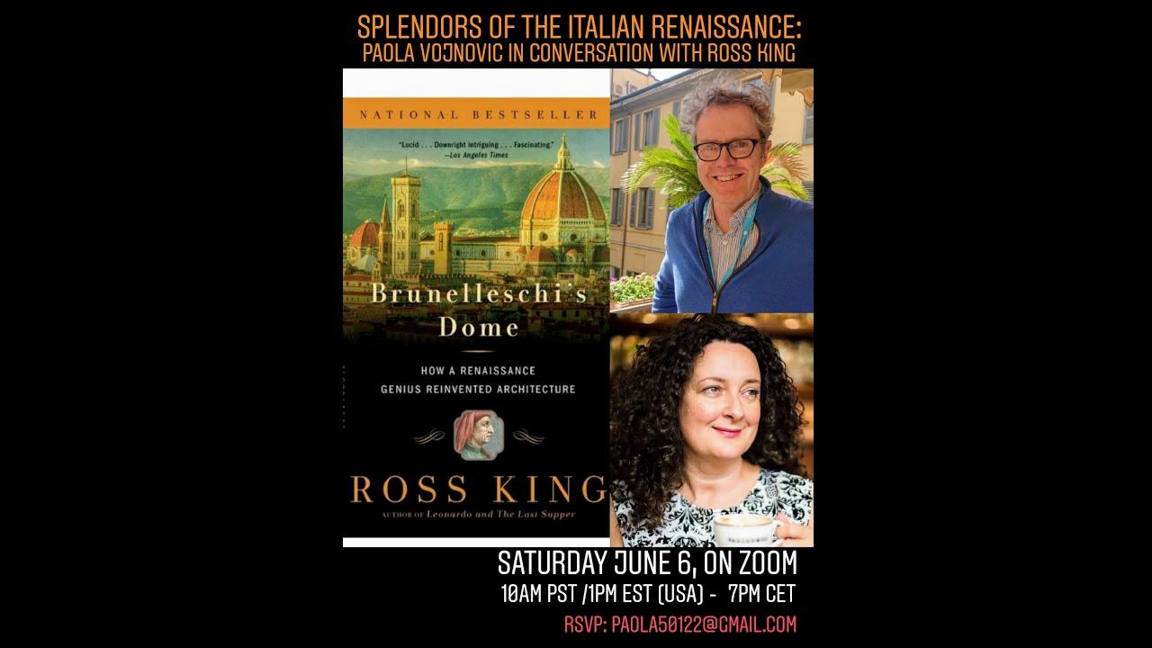 Splendors of the Italian Renaissance: Ross King in conversation with Paola Vojnovic
