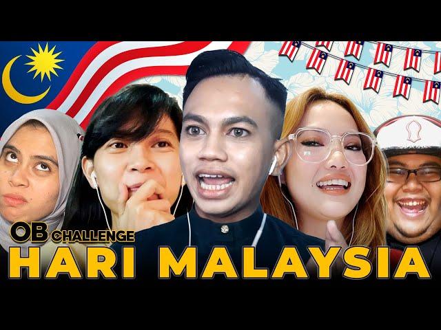 Hari Malaysia OHBULAN! 2021 [OB CHALLENGE]
