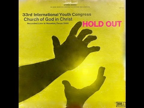 God's Praises-33rd International Youth Congress Choir-COGIC-1968