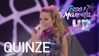 Baixar Larissa Manoela - Quinze (Ao Vivo - Up! Tour)