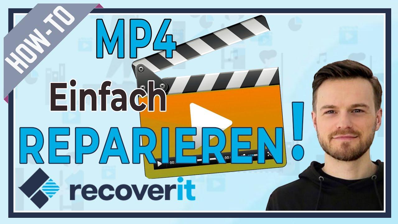 Wie Sie Eine Beschadigte Mp4 Videodatei Reparieren Youtube