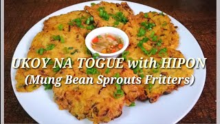 UKOY NA TOGUE with HIPON (Mung Bean Sprouts Fritters w/Shrimp) Edward's NurseKitchen Rcpe#10 Vlog#13