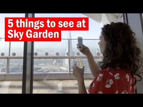 5 things to see at Sky Garden | Time Out London