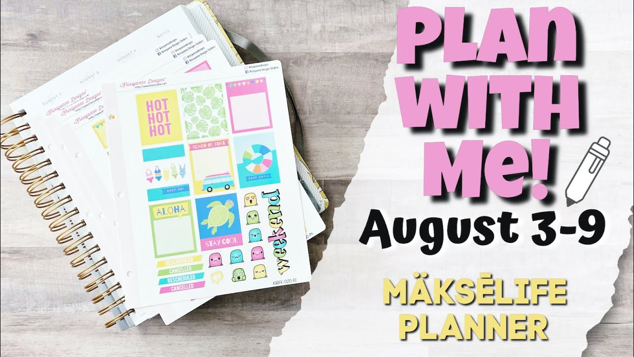 PLAN WITH ME! | August 3-9 | MakseLife Planner