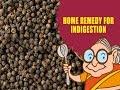 Indigestion - Natural Ayurvedic Home Remedies - Acid Reflux Acidity - Reduce Heartburn