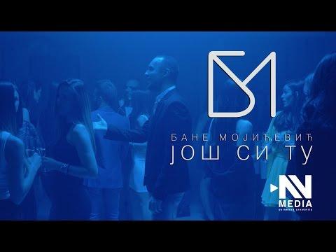 Bane Mojicevic - Jos si tu (Official video 2017) - 4K