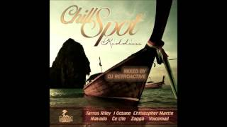 DJ RetroActive - Chill Spot Riddim Mix [Chimney Records] March 2012